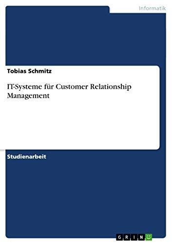 IT-Systeme für Customer Relationship Management: Tobias Schmitz