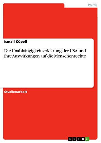 Die Unabh?ngigkeitserkl?rung der USA und ihre Auswirkungen: Ismail K?peli