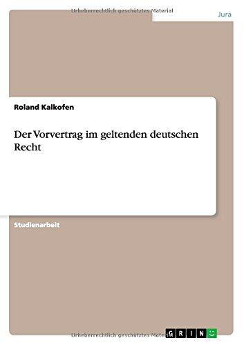 9783638753982: Der Vorvertrag im geltenden deutschen Recht