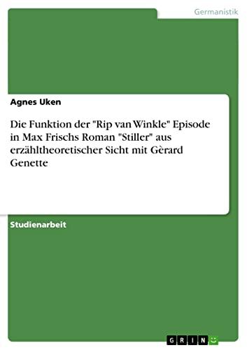 "Die Funktion der ""Rip van Winkle"" Episode: Uken, Agnes"