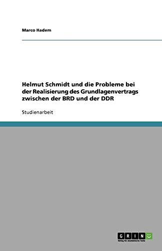 Helmut Schmidt Und Die Probleme Bei Der: Marco Hadem