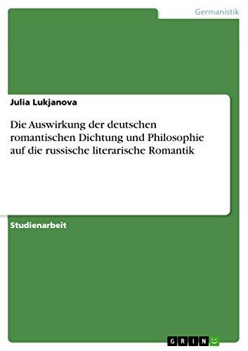 9783638756075: Die Auswirkung der deutschen romantischen Dichtung und Philosophie auf die russische literarische Romantik