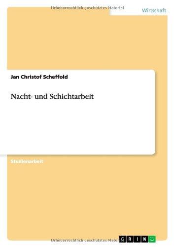 9783638756716: Nacht- und Schichtarbeit (German Edition)