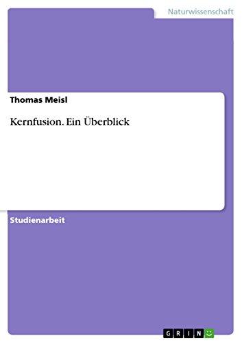 9783638760249: Kernfusion. Ein Überblick (German Edition)