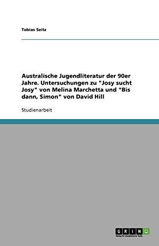 9783638761093: Australische Jugendliteratur der 90er Jahre. Untersuchungen zu