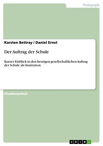 9783638764353: Der Auftrag der Schule (German Edition)