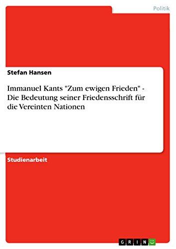 """Immanuel Kants """"Zum ewigen Frieden"""" - Die: Stefan Hansen"""