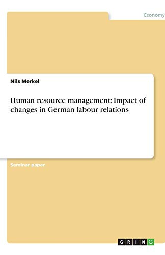 Human resource management: Impact of changes in: Merkel, Nils