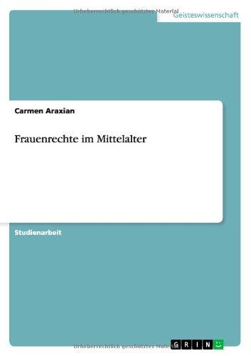 9783638769969: Frauenrechte im Mittelalter (German Edition)