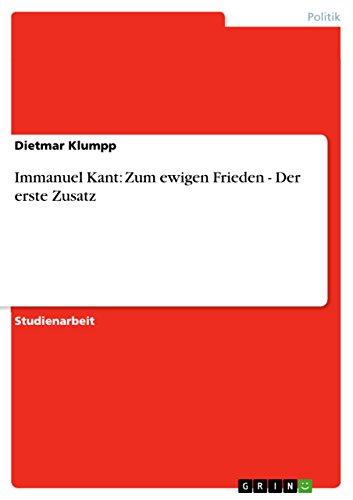 Immanuel Kant: Zum ewigen Frieden - Der: Dietmar Klumpp