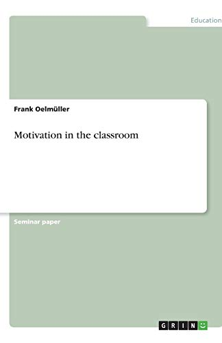 9783638773812: Motivation in the Classroom