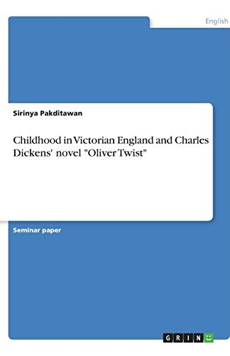 9783638775724: Childhood in Victorian England and Charles Dickens' novel