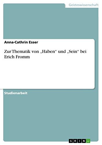 9783638775939: Zur Thematik Von Haben Und Sein Bei Erich Fromm (German Edition)