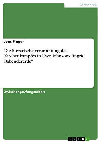 Die Literarische Verarbeitung Des Kirchenkampfes in Uwe: Jens Finger