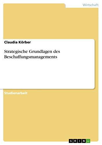 9783638779548: Strategische Grundlagen des Beschaffungsmanagements