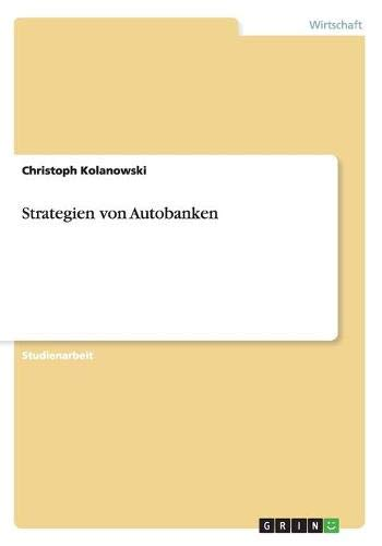 9783638779630: Strategien von Autobanken