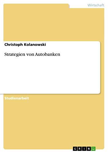 9783638779630: Strategien von Autobanken (German Edition)