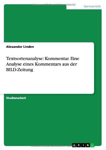 9783638787611: Textsortenanalyse: Kommentar. Eine Analyse Eines Kommentars Aus Der Bild-Zeitung