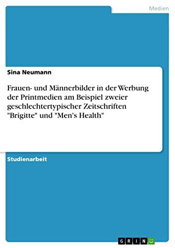9783638788571: Frauen- Und M Nnerbilder in Der Werbung Der Printmedien Am Beispiel Zweier Geschlechtertypischer Zeitschriften