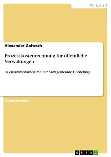 9783638788991: Prozesskostenrechnung für öffentliche Verwaltungen