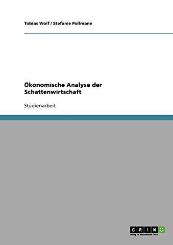 9783638790239: Ökonomische Analyse der Schattenwirtschaft