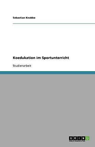 Koedukation im Sportunterricht (German Edition)