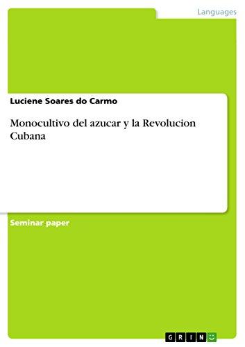 9783638793360: Monocultivo del azucar y la Revolucion Cubana (Spanish Edition)