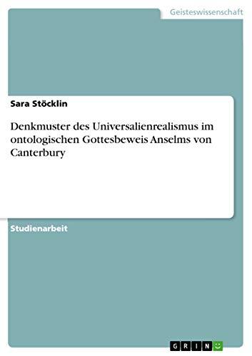 9783638793605: Denkmuster des Universalienrealismus im ontologischen Gottesbeweis Anselms von Canterbury
