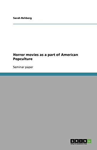 9783638793940: Horror movies as a part of American Popculture
