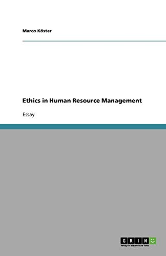 Ethics in Human Resource Management: Marco KÃ ster