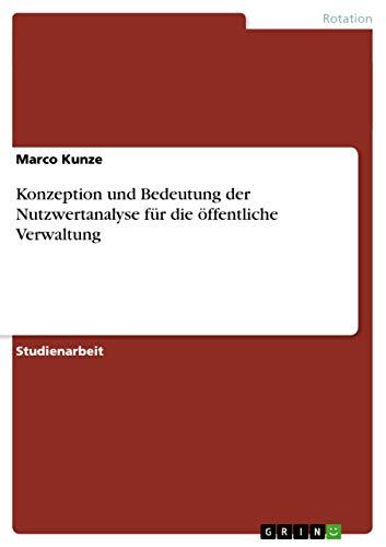 9783638802079: Konzeption und Bedeutung der Nutzwertanalyse f�r die �ffentliche Verwaltung
