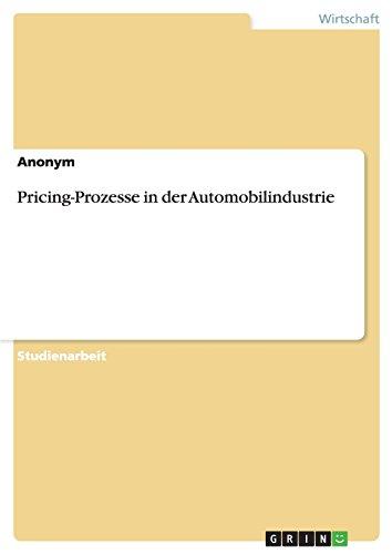 9783638802109: Pricing-Prozesse in der Automobilindustrie (German Edition)