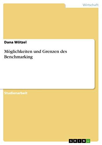 9783638806961: Möglichkeiten und Grenzen des Benchmarking (German Edition)
