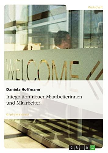 Integration Neuer Mitarbeiterinnen Und Mitarbeiter: Daniela Hoffmann