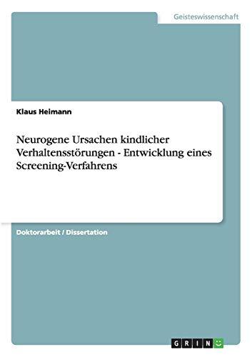 9783638816434: Neurogene Ursachen kindlicher Verhaltensst�rungen - Entwicklung eines Screening-Verfahrens