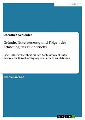 9783638816717: Gründe, Durchsetzung und Folgen der Erfindung des Buchdrucks (German Edition)