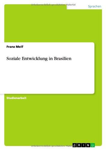 Soziale Entwicklung in Brasilien: Franz Melf