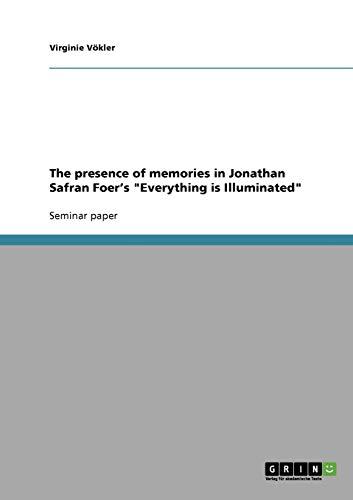 9783638831222: The presence of memories in Jonathan Safran Foer's