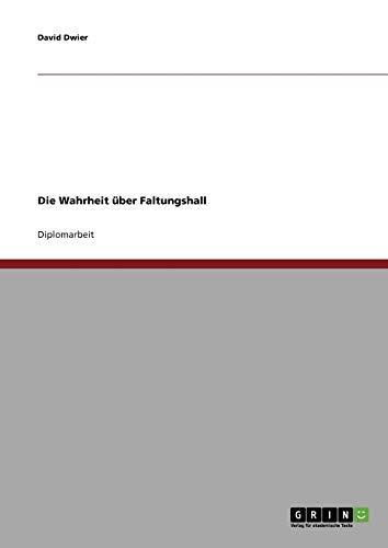 9783638831307: Die Wahrheit über Faltungshall (German Edition)