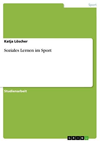 9783638831536: Soziales Lernen im Sport (German Edition)