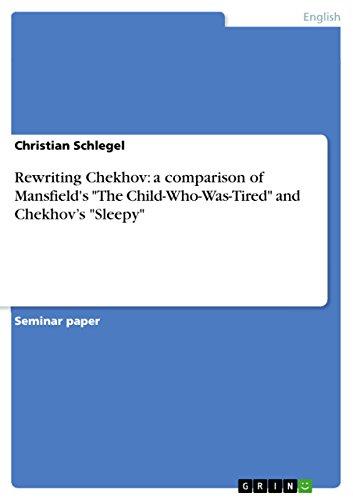 9783638832144: Rewriting Chekhov: a comparison of Mansfield's