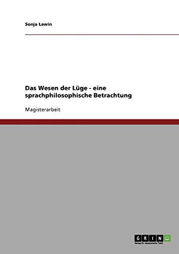 9783638839860: Das Wesen der Lüge - eine sprachphilosophische Betrachtung