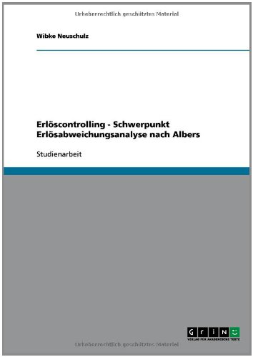 9783638840231: Erlöscontrolling - Schwerpunkt Erlösabweichungsanalyse nach Albers (German Edition)