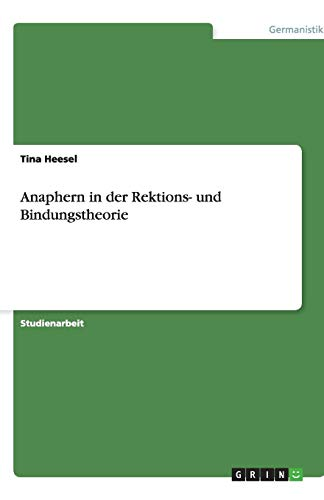 9783638840330: Anaphern in der Rektions- und Bindungstheorie (German Edition)