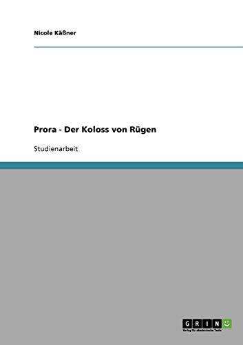 9783638842433: Prora - Der Koloss von Rügen