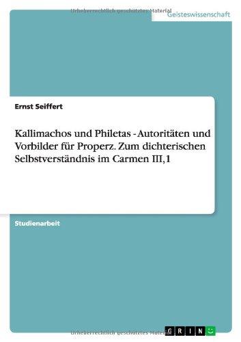 Kallimachos Und Philetas - Autoritaten Und Vorbilder: Ernst Seiffert