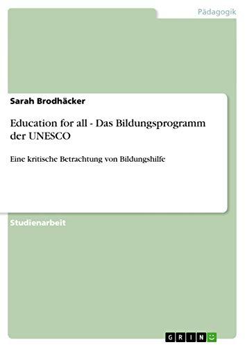 Education for All - Das Bildungsprogramm Der UNESCO: Sarah Brodhacker