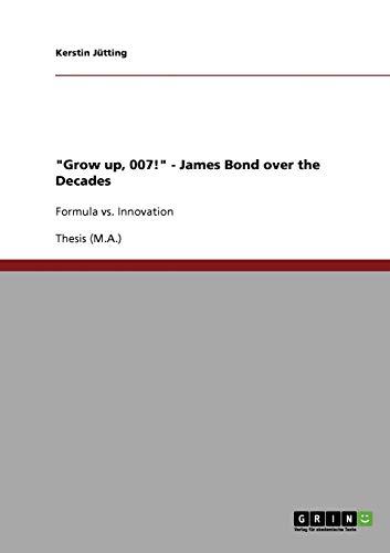 Grow Up, 007 James Bond Over the Decades: Kerstin Jütting
