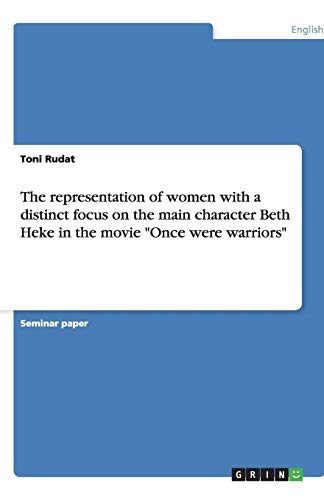 9783638854627: The representation of women with a distinct focus on the main character Beth Heke in the movie