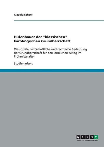 9783638855389: Hufenbauer der